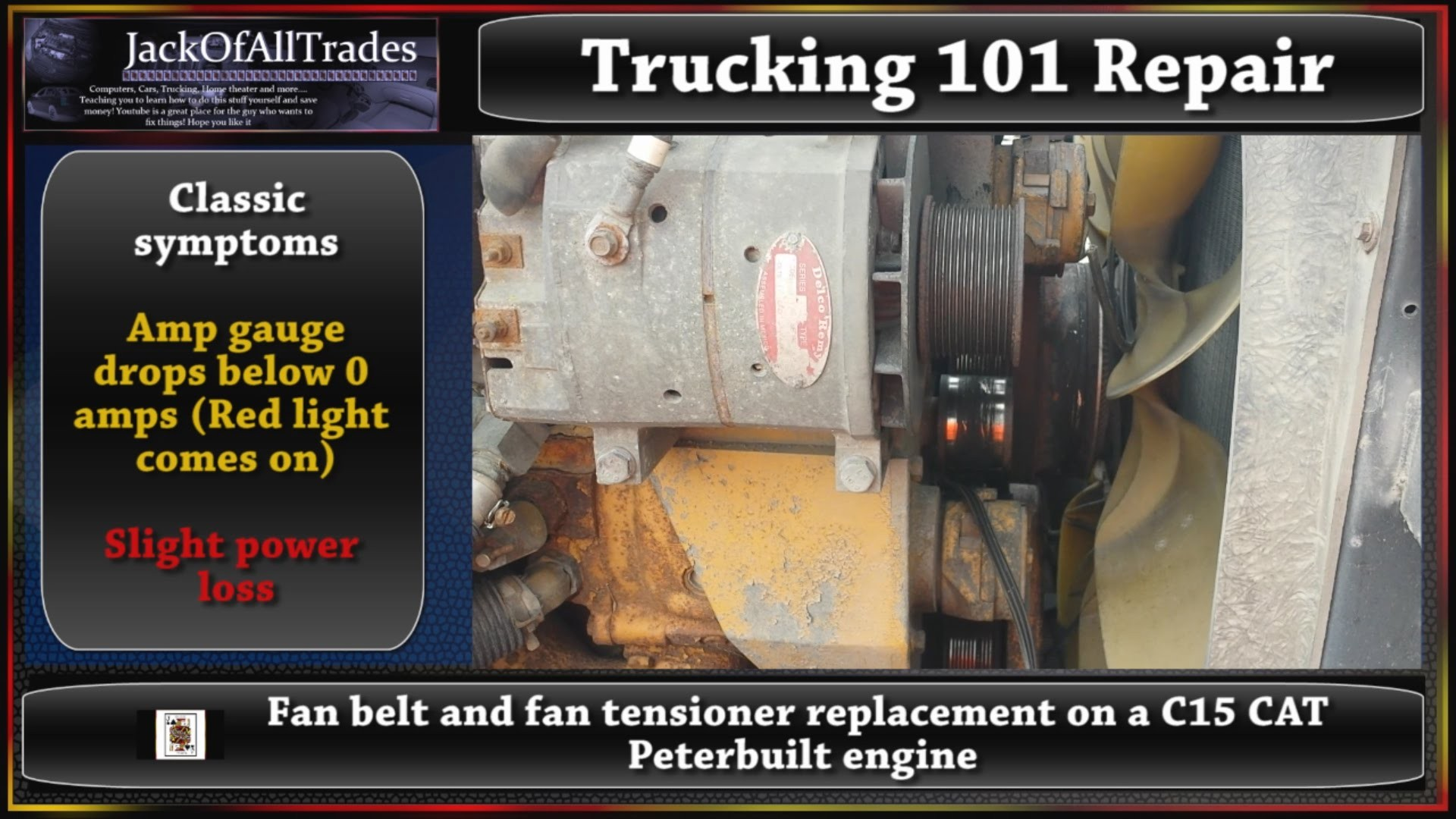 Kenworth Engine Fan Wiring Diagram C15 Cat Belt T800 Belts Trucking 101 And Tensioner Replacement On A