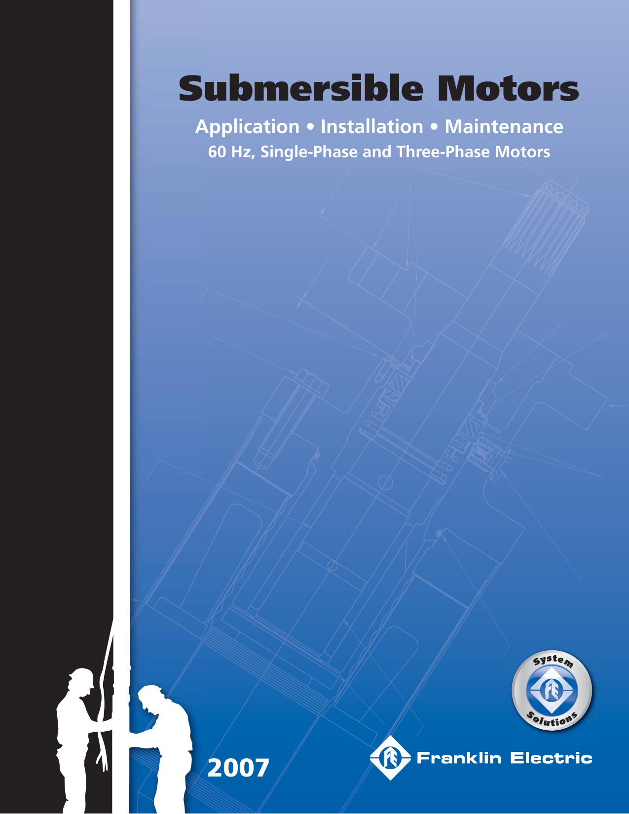 Franklin Electric Submersible Pump Electrical Connection Franklin Submersible Motors 2007 Users Manual Of Franklin Electric Submersible Pump Electrical Connection