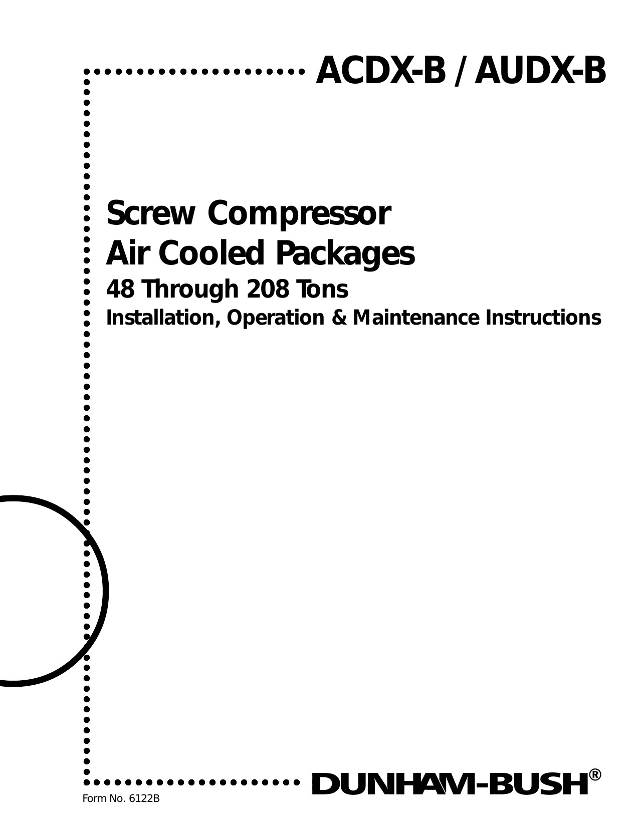 Tecumseh How to Re-wire Relay for Compressor Screw Pressor Air Cooled Packages Acdx B Audx B Of Tecumseh How to Re-wire Relay for Compressor Section K Refrigeration