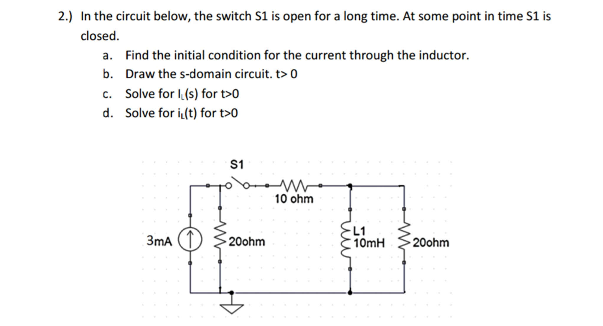 Wiring Diagram Switch S1 solved 2 In the Circuit Below the Switch S1 is Open Fo Of Wiring Diagram Switch S1