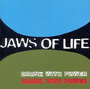 Jaws Of Life Labels Drunk with Power by Jaws Of Life Amazon Music